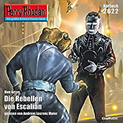 Die Rebellen von Escalian (Perry Rhodan 2622)