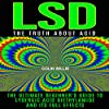 LSD: The Truth About Acid