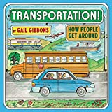 Transportation!: How People Get Around