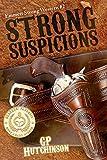 Strong Suspicions (Emmett Strong Westerns Book 2)