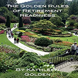 The Golden Rules of Retirement Readiness