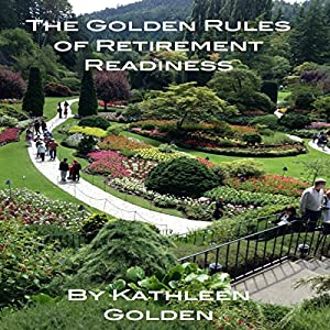 The Golden Rules of Retirement Readiness Audiobook