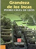 img - for Grandeza de los incas (Historia) (Spanish Edition) book / textbook / text book