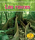 img - for Las ra ces (Las plantas) (Spanish Edition) book / textbook / text book