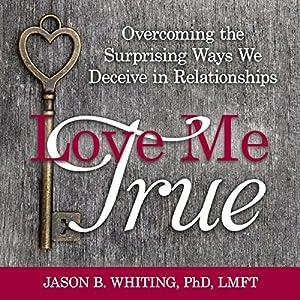 Love Me True Audiobook