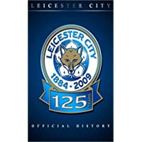 Leicester City - The Official History 1884-2009