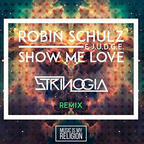 Show Me Love (Strinogia Remix)