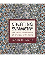 Creating Symmetry: The Artful Mathematics of Wallpaper Patterns