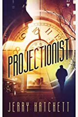 Projectionist Kindle Edition