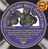 Dime Store Hot Dance: Recorded in New York 1927-1930