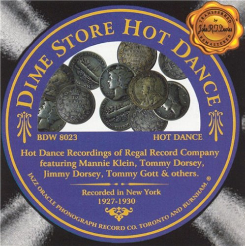 Dime Store Hot Dance: Recorded in New York 1927-1930 by Jazz Oracle