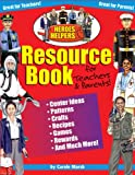 Heroes and Helpers Resource Book for Teachers and Parents, Carole Marsh, 0635011018