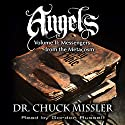 Angels: Volume II: Messengers from the Metacosm Audiobook by Chuck Missler Narrated by Gordon Russell