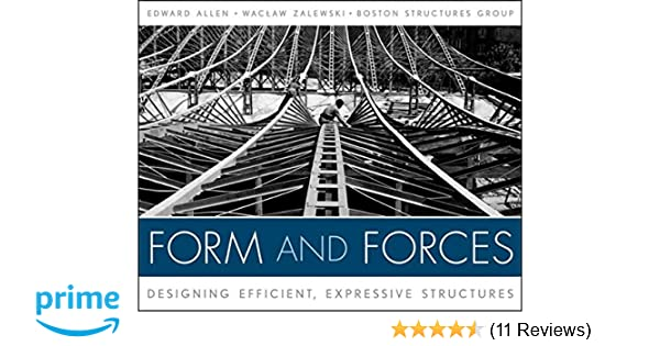 Form And Forces Designing Efficient Expressive Structures Edward