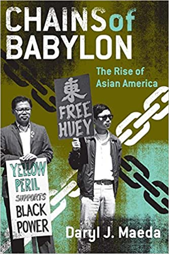 Amazon chains of babylon the rise of asian america critical amazon chains of babylon the rise of asian america critical american studies 9780816648917 daryl j maeda books fandeluxe Images