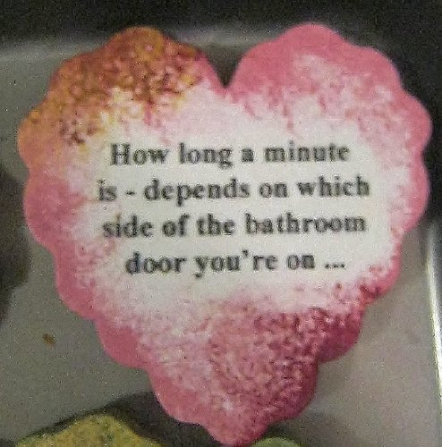 How Long A Minute Is - Depends On Which Side Of The Bathroom Door You