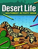 Search : Desert Life of the Southwest Activity Book (Color and Learn)