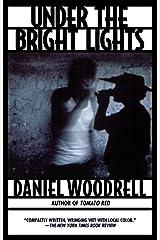 Under the Bright Lights Paperback