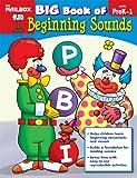 Big Book of Beginning Sounds, The Mailbox Books Staff, 1562349910