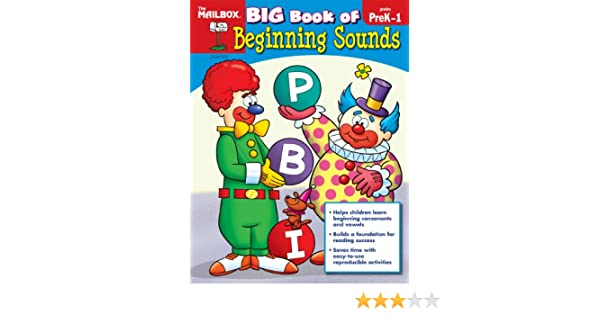 Big Book of Beginning Sounds (PreK-1): The Mailbox Books Staff ...