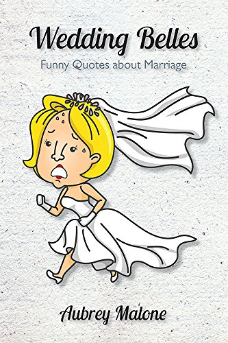 Wedding Belles: Funny Quotes about Marriage - Kindle edition ...