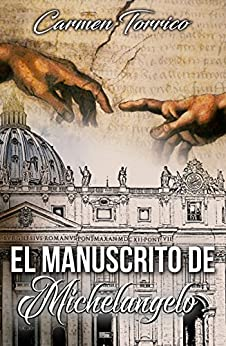 El manuscrito de Michelangelo (Spanish Edition) by [Torrico, Carmen]