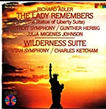 Adler: The Lady Remembers (The Statue of Liberty Suite) / Wilderness Suite