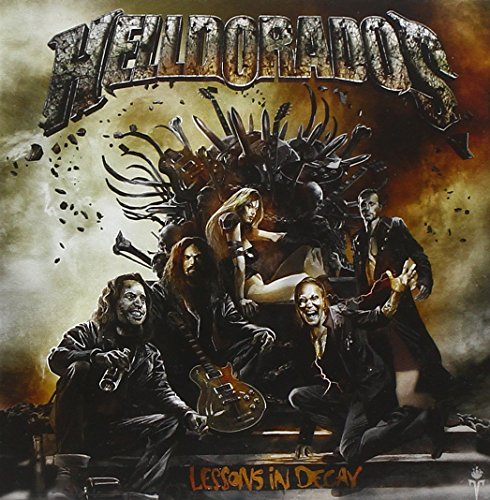 Helldorados: Lessons in Decay (Audio CD)