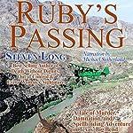 Ruby's Passing | Steven Long