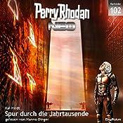 Spur durch die Jahrtausende (Perry Rhodan NEO 102) | Kai Hirdt
