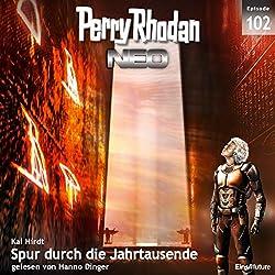 Spur durch die Jahrtausende (Perry Rhodan NEO 102)