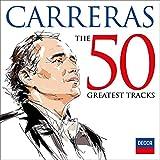 Music : Jose Carreras: 50 Greatest Tracks [2 CD]