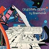 Celestial Ocean + Live In Rome 1973 by Brainticket