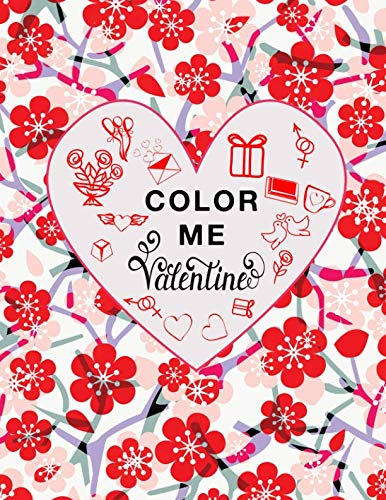 Color Me Valentine: Valentine's Day Activity Book for Kids