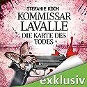 Die Karte des Todes (Kommissar Lavalle 2) Audiobook by Stefanie Koch Narrated by Gilles Karolyi