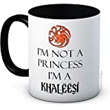 I'm Not a Princess I'm a Khaleesi - Game of Thrones - Taza de café de alta calidad