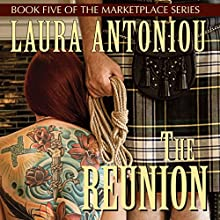 The Reunion: Book Five of the Marketplace Series Audiobook by Laura Antoniou Narrated by Elizabeth Jasicki