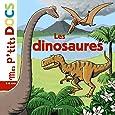 Mes P'tits Docs: Les Dinosaures