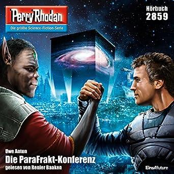 Die Parafrakt Konferenz Perry Rhodan 2859 Uwe Anton Renier Baaken