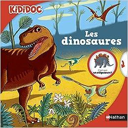 Book's Cover of Les dinosaures - livre animé Kididoc - Dès 4 ans (10) (Français) Relié – 2 octobre 2014