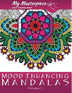 my masterpiece adult coloring books mood enhancing mandalas mandala coloring books for relaxation