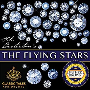 The Flying Stars [Classic Tales Edition] Audiobook