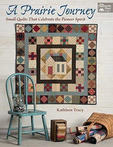mall Quilts That Celebrate the Pioneer Spirit ()