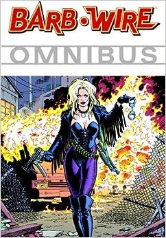 Barb Wire Omnibus Volume 1 (v. 1)
