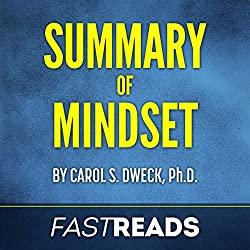 Summary of Mindset by Carol Dweck