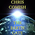 The Earth Gate | Chris Comish