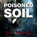 Poisoned Soil | Tim Young