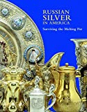 img - for Russian Silver in America: Surviving the Melting Pot book / textbook / text book