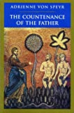 The Countenance of the Father, Adrienne Von Speyr, 0898706203