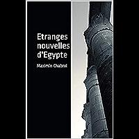 Etranges nouvelles d'Egypte (French Edition)